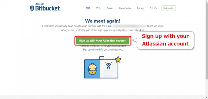Bitbucketで「We meet again!」