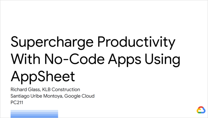 Supercharge Productivity With No-Code Apps Using AppSheet