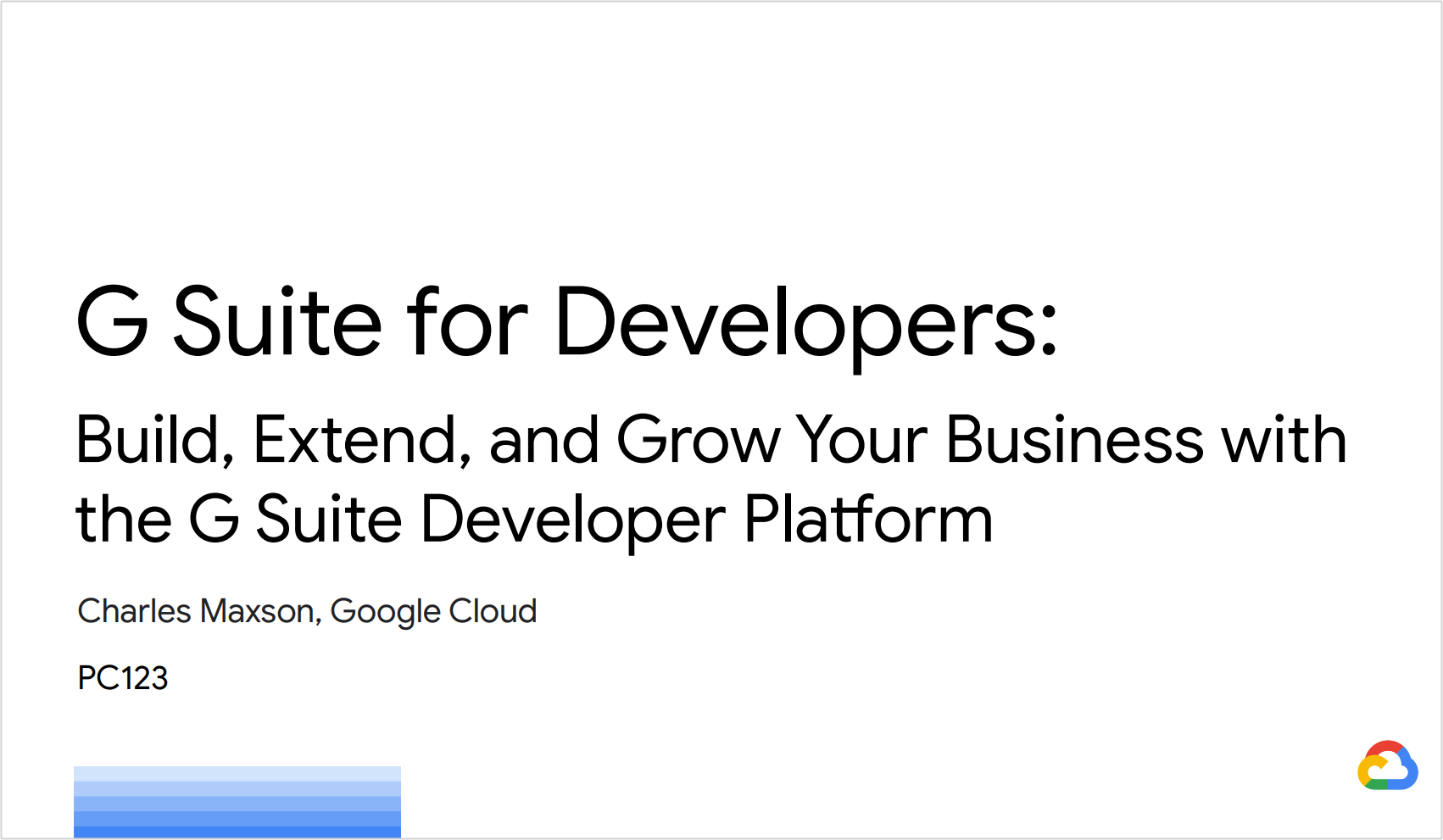 G Suite for Developers: Build, Extend, and Grow Your Business with the G Suite Developer Platform