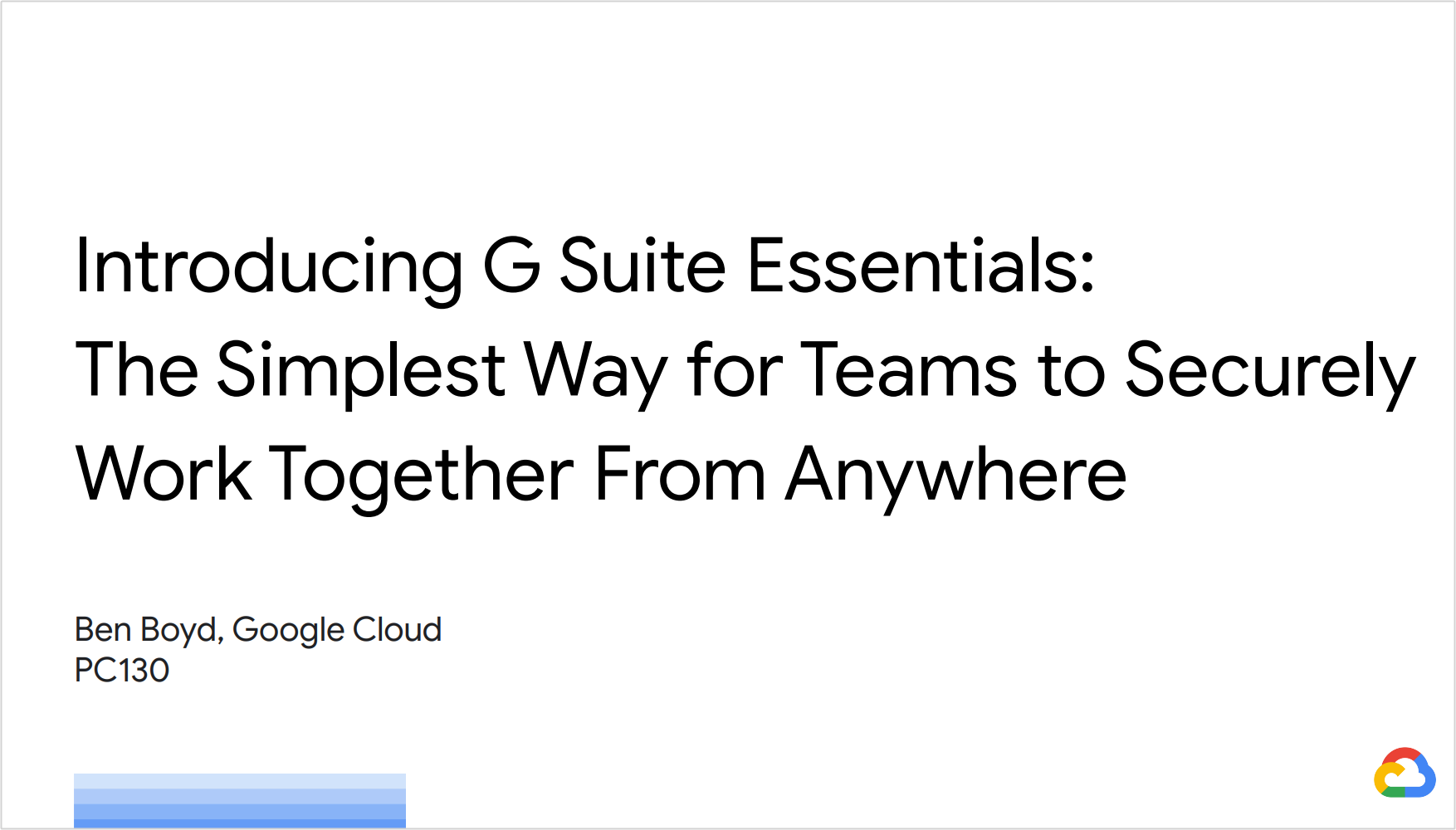 Introducing G Suite Essentials: The Simplest Way for Teams to Securely Work Together from Anywhere